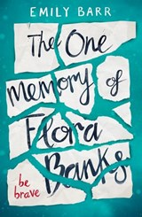 The One Memory of Flora Banks | Emily Barr |
