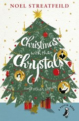 Christmas with the Chrystals & Other Stories | Noel Streatfeild |