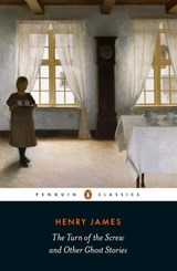 The Turn of the Screw and Other Ghost Stories | Henry James |