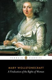 A Vindication of the Rights of Woman | Mary Wollstonecraft |