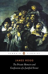 The Private Memoirs and Confessions of a Justified Sinner | James Hogg & Karl Miller |