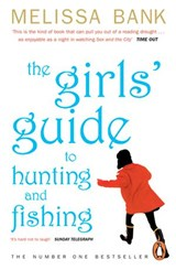 The Girls' Guide to Hunting and Fishing | Melissa Bank |