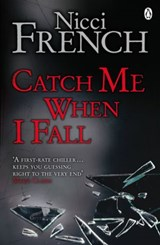 Catch Me When I Fall | Nicci French |