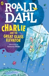 Charlie and the Great Glass Elevator | Roald Dahl |