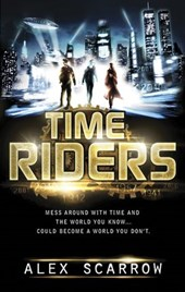 TimeRiders (Book 1) | Alex Scarrow |