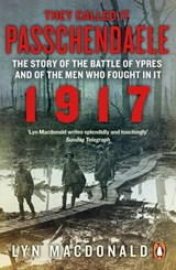 They Called it Passchendaele | Lyn MacDonald |