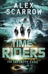 TimeRiders: The Infinity Cage (book 9) | Alex Scarrow |