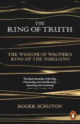 Ring of Truth | Roger Scruton |