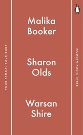 Penguin Modern Poets 3 | Malika Booker ; Sharon Olds ; Warsan Shire |