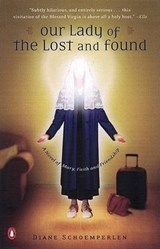 Our Lady of the Lost and Found | Diane Schoemperlen |