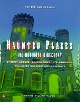Haunted Places | Dennis William Hauck |
