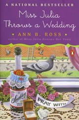 Miss Julia Throws a Wedding | Ann B. Ross |