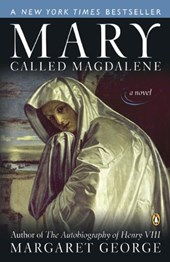 Mary, Called Magdalene