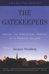 The Gatekeepers | Jacques Steinberg |