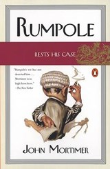 Rumpole Rests His Case | John Clifford Mortimer |