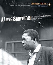 A Love Supreme | Ashley Kahn |