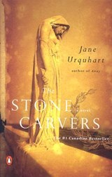 The Stone Carvers | Jane Urquhart |