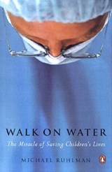 Walk on Water | Michael Ruhlman |