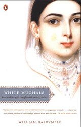 White Mughals | William Dalrymple |