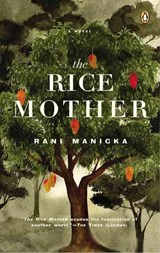 The Rice Mother | Rani Manicka |