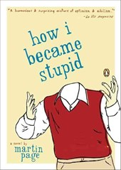 How I Became Stupid | Martin Page |