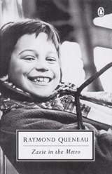 Zazie in the Metro | Raymond Queneau |
