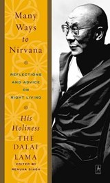 Many Ways To Nirvana | Renuka Dalai Lama Xiv ; Singh |