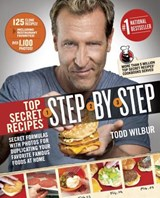Top Secret Recipes Step-by-Step | Todd Wilbur |