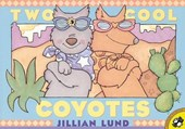 Two Cool Coyotes | Jillian Lund |
