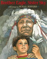 Brother Eagle, Sister Sky | Susan Jeffers |