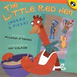 The Little Red Hen Makes a Pizza | Philomen Sturges |