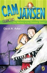 Cam Jansen and the Mystery of the Dinosaur Bones | David A. Adler |