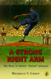 A Strong Right Arm | Michelle Y. Green |