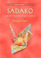 Sadako and the Thousand Paper Cranes | Coerr, Eleanor ; Himler, Ronald |