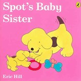 Spot's Baby Sister | Eric Hill |