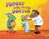 Froggy Goes to the Doctor | Jonathan London |