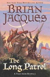The Long Patrol | Brian Jacques |