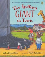 The Spiffiest Giant In Town | Julia Donaldson |