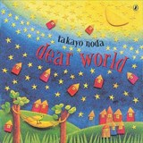 Dear World | Takayo Noda |