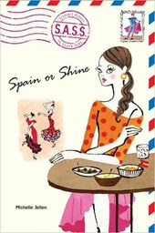 Spain Or Shine | Michelle Jellen |