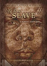To Be a Slave | Julius Lester |