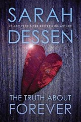 The Truth about Forever | Sarah Dessen |