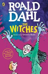 The Witches | Roald Dahl & Quentin Blake |