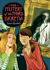 The Mystery of the Third Lucretia | Susan Runholt |