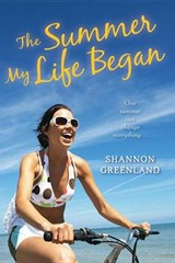 The Summer My Life Began | Shannon Greenland |