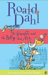 The Giraffe and the Pelly and Me | Roald Dahl |