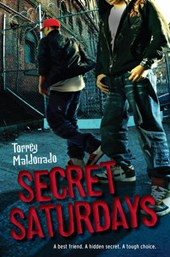 Secret Saturdays | Torrey Maldonado |