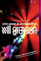 Will grayson, will grayson | Green, John ; Levithan, David |