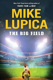 The Big Field | Mike Lupica |