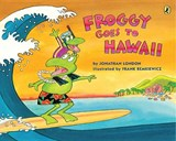 Froggy Goes to Hawaii | Jonathan London |
